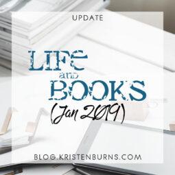 Update: Life and Books (Jan 2019) + I Made Art!