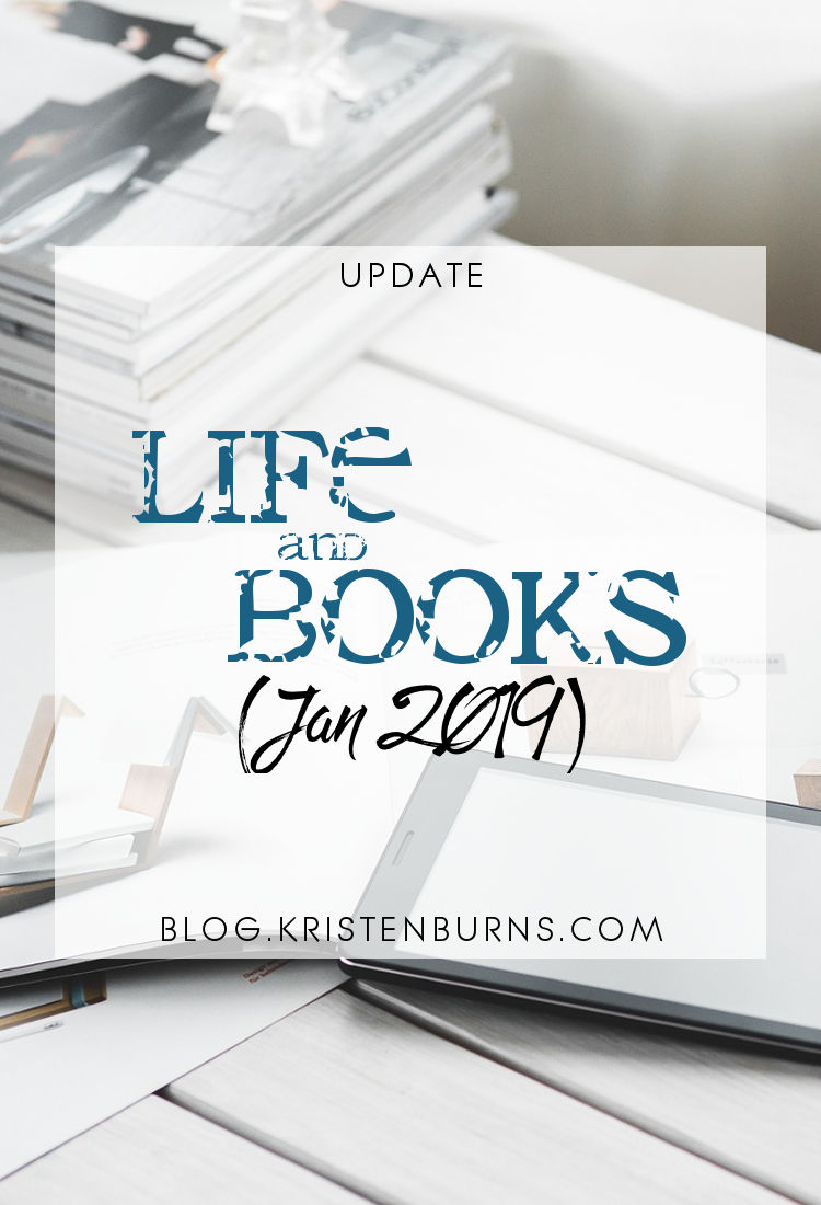 Update: Life and Books (Jan 2019)