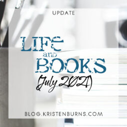 Update: Life and Books (July 2021)