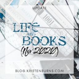 Update: Life and Books (Nov 2020)