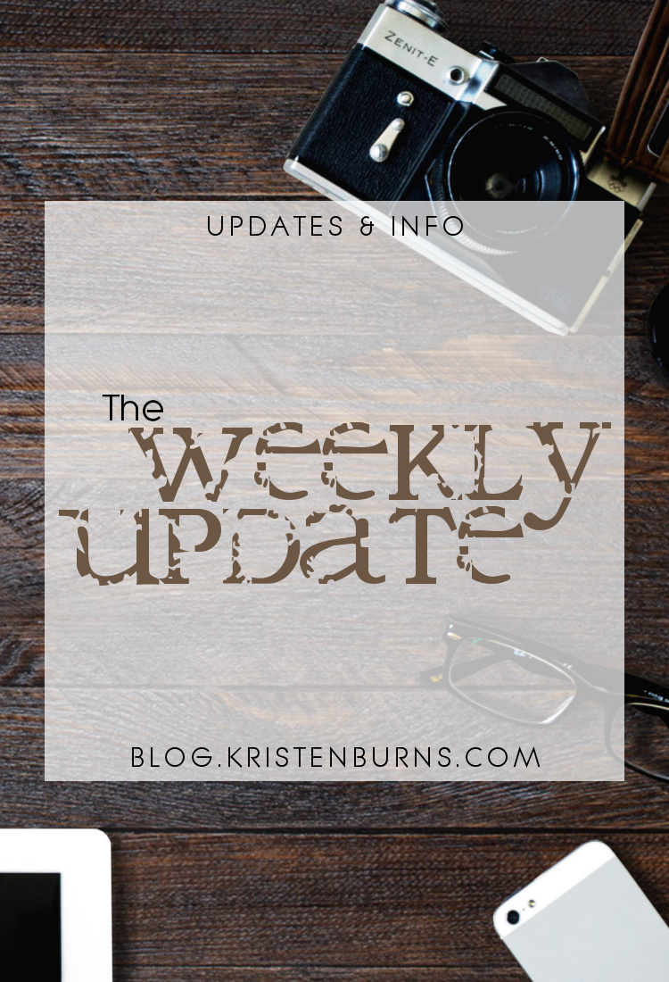 Updates & Info: The Weekly Update