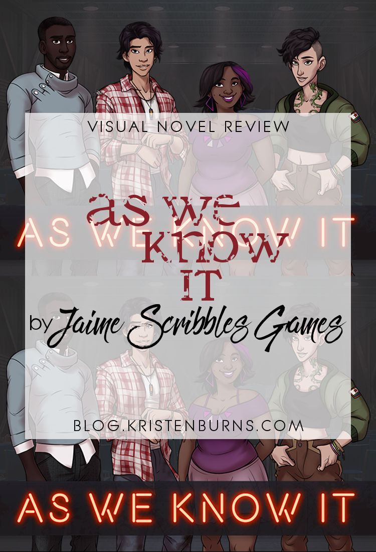 Visual Novel Review: As We Know It by Jaime Scribbles Games