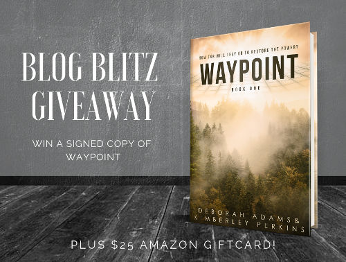 Win a signed copy of Waypoint by Deborah Adams & Kimberley Perkins + a $25 Amazon gift card!