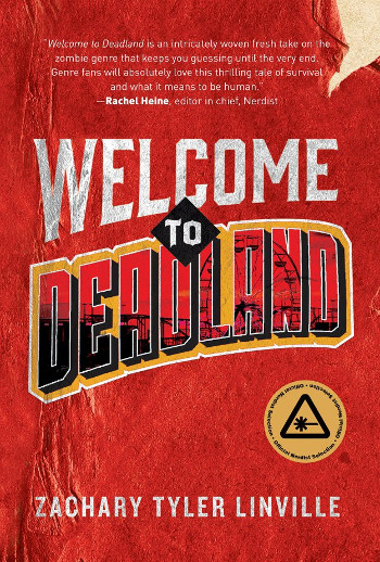 Book Review: Welcome to Deadland by Zachary Tyler Linville | reading, books, book reviews, science fiction, post-apocalyptic, lgbt, young adult, zombies