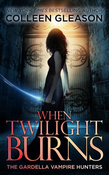 Book Review: When Twilight Burns (The Gardella Vampire Hunters Book 4) by Colleen Gleason   reading, books, book reviews, fantasy, historical fantasy, urban fantasy, paranormal romance, vampires