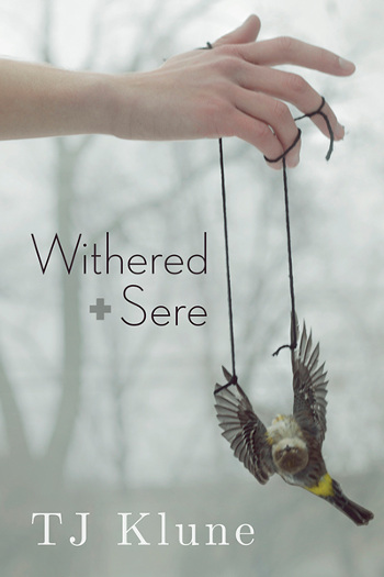 Book Cover - Withered + Sere (Immemorial Year Book 1) by TJ Klune - book cover